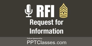 "RFI: Upcoming Podcast, ""Who is training the Platoon Leader?"""