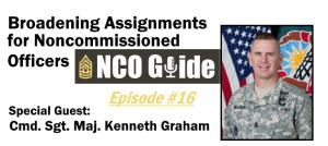 Broadening Assignments for NCOs, Epi. #16