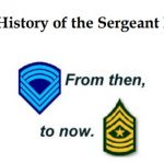 The History of the Sergeant Major