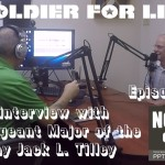 Epi. #15, Soldier for Life: SMA Jack L. Tilley interview
